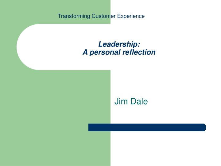 transformational leadership a personal reflection
