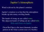 jupiter s atmosphere