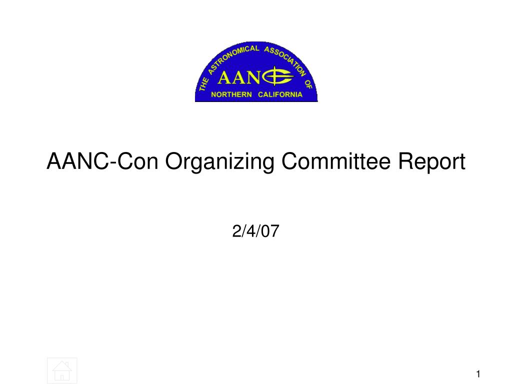 aanc con organizing committee report l.