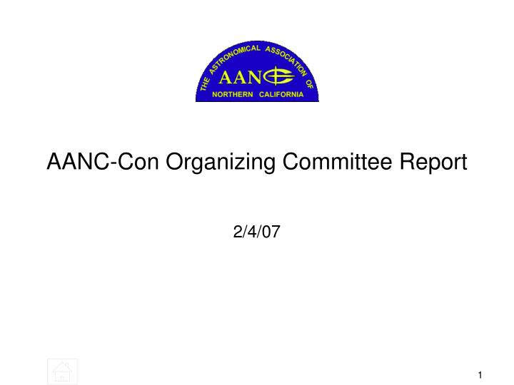 Aanc con organizing committee report