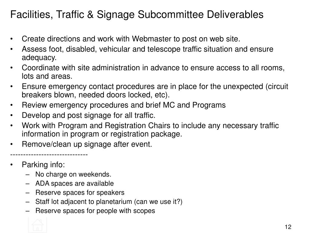 Facilities, Traffic & Signage Subcommittee Deliverables