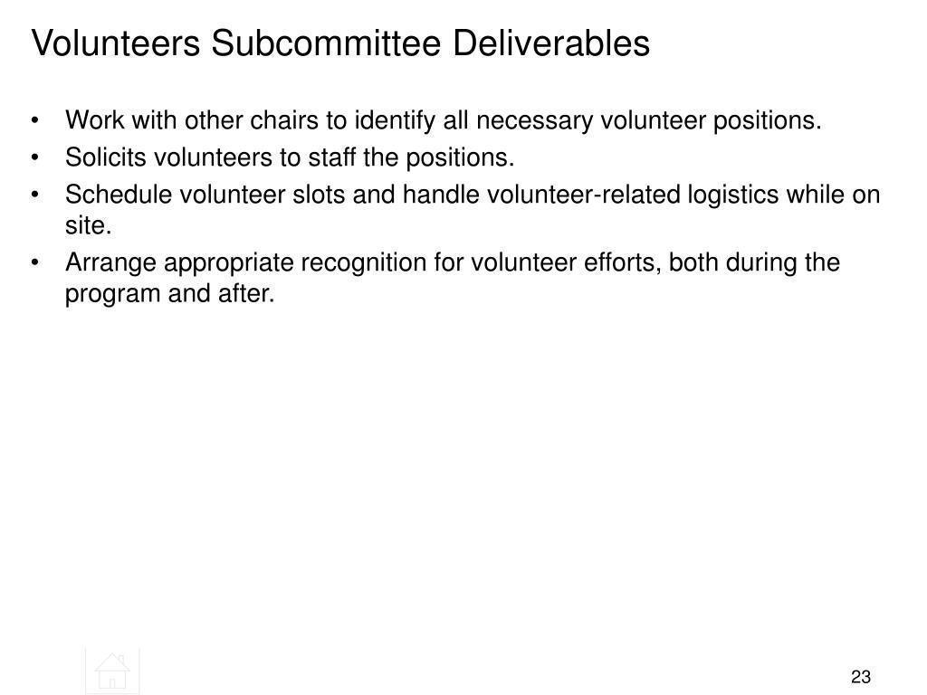 Volunteers Subcommittee Deliverables