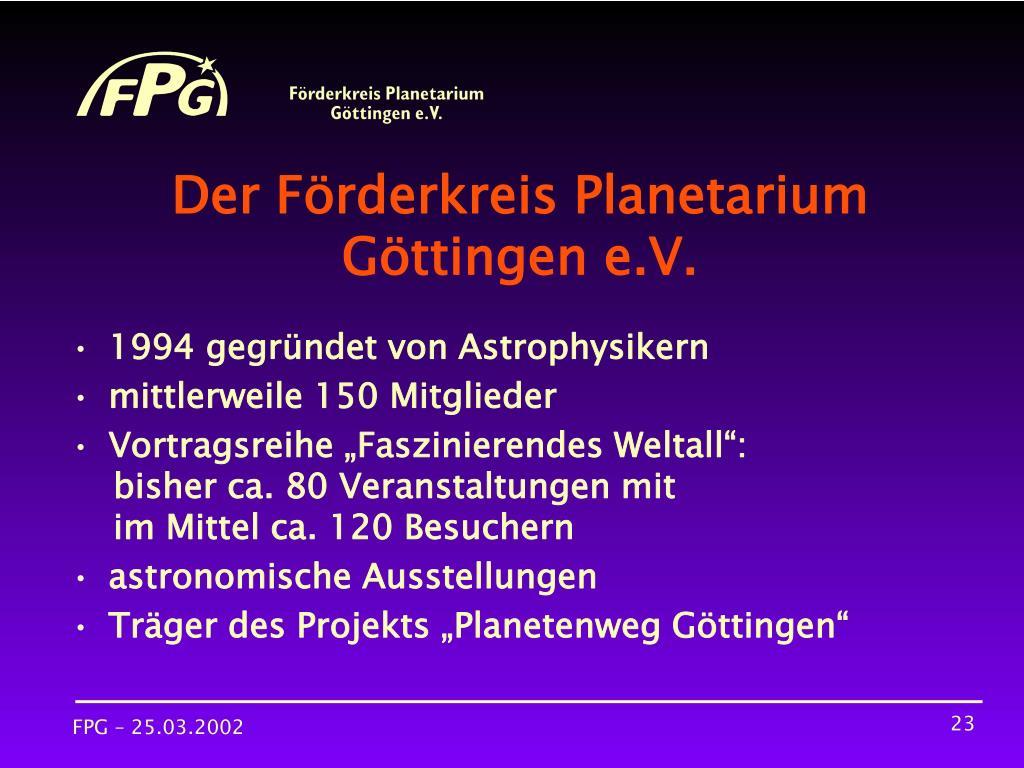 Der Förderkreis Planetarium Göttingen e.V.