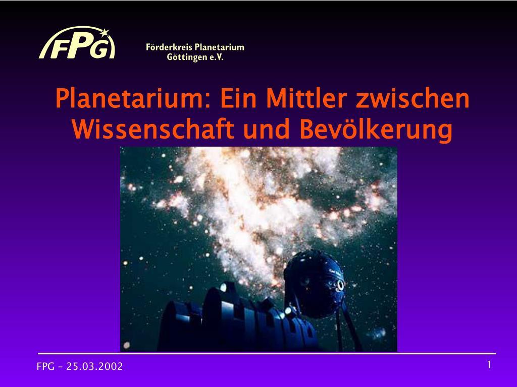 planetarium ein mittler zwischen wissenschaft und bev lkerung l.