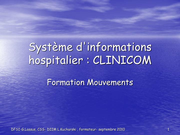 syst me d informations hospitalier clinicom n.