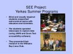 see project yerkes summer programs
