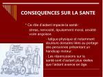 consequences sur la sante