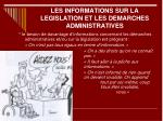 les informations sur la legislation et les demarches administratives