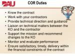 cor duties