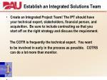 establish an integrated solutions team