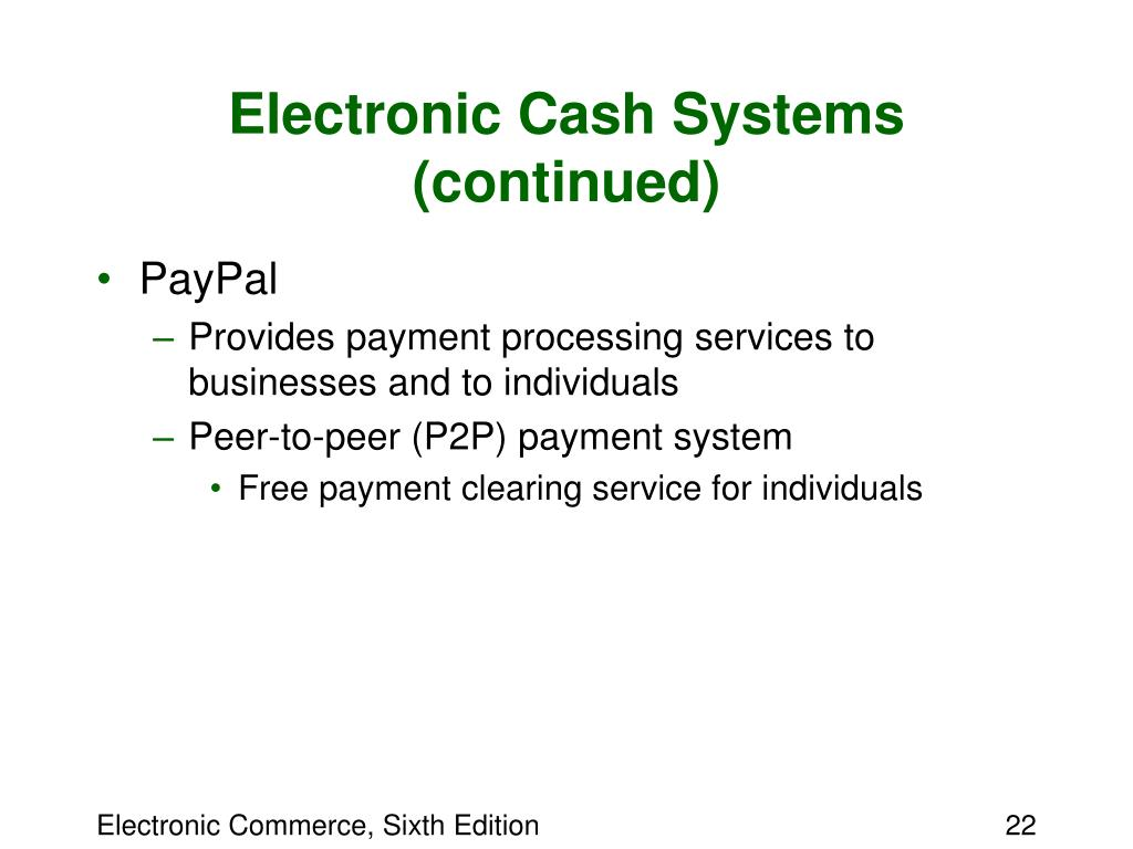 Electronic Cash Systems (continued)