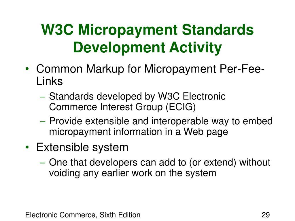 W3C Micropayment Standards Development Activity