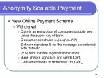 anonymity scalable payment42