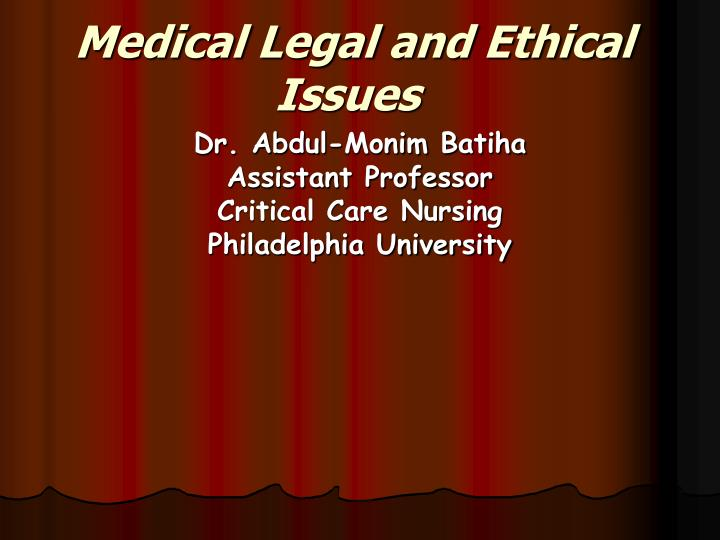 medical legal and ethical issues n.