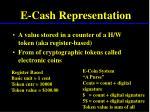 e cash representation