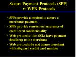 secure payment protocols spp vs web protocols