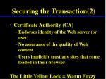 securing the transaction 2