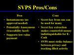 svps pros cons