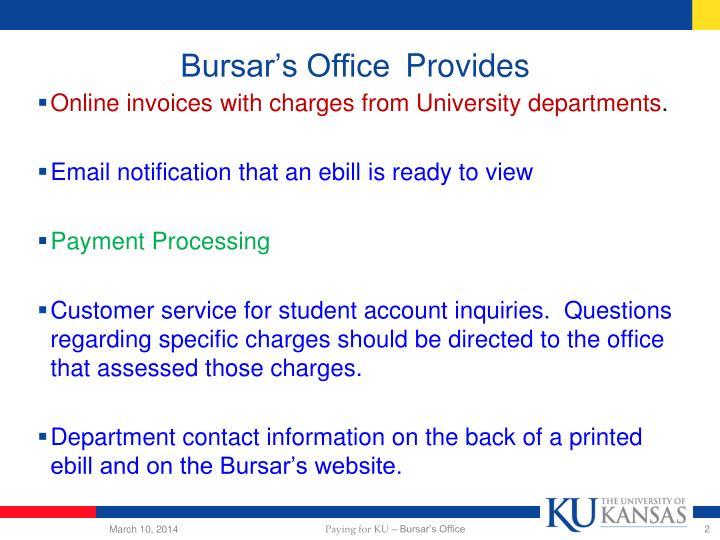 Bursar s office provides