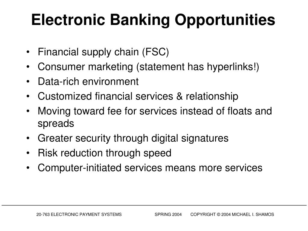 Electronic Banking Opportunities
