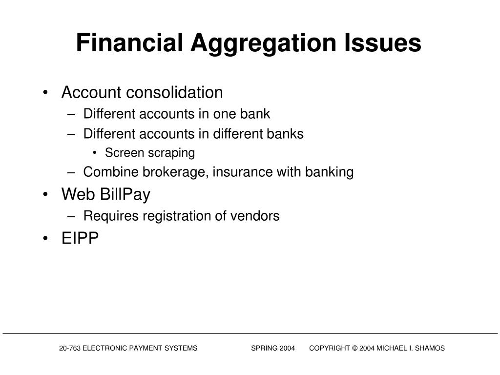 Financial Aggregation Issues