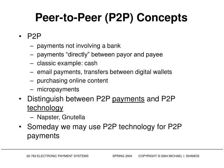 Peer to peer p2p concepts