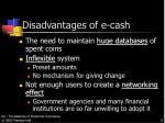 disadvantages of e cash