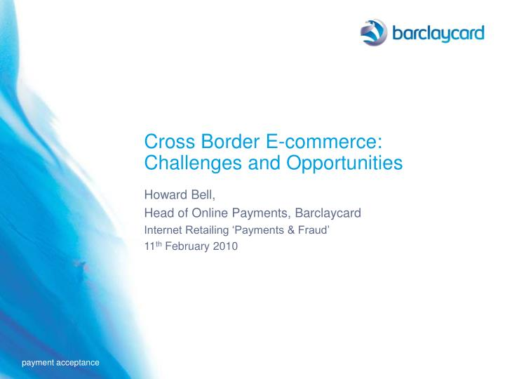 Cross border e commerce challenges and opportunities