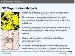 so organization methods