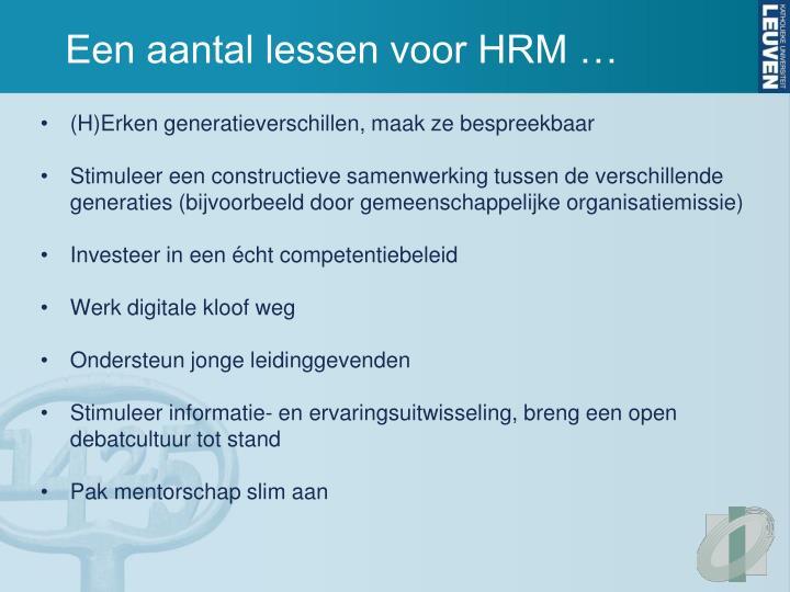 Een aantal lessen voor HRM …