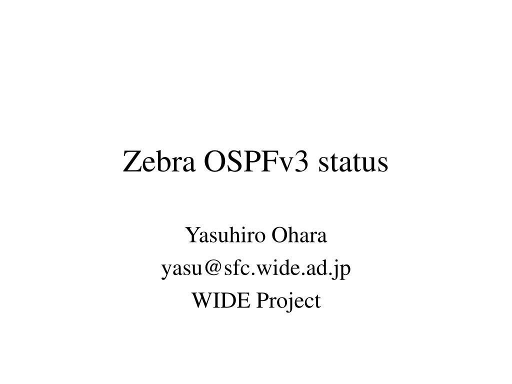 zebra ospfv3 status l.