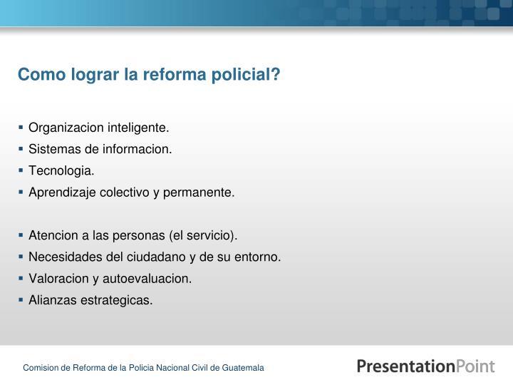 Como lograr la reforma policial?