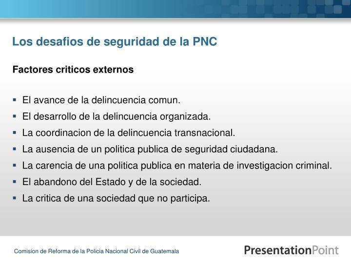 Los desafios de seguridad de la PNC