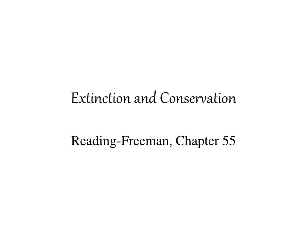Extinction and Conservation