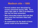 madison site 1999