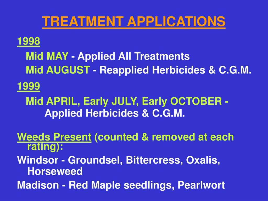 TREATMENT APPLICATIONS