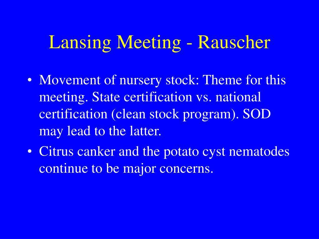 Lansing Meeting - Rauscher