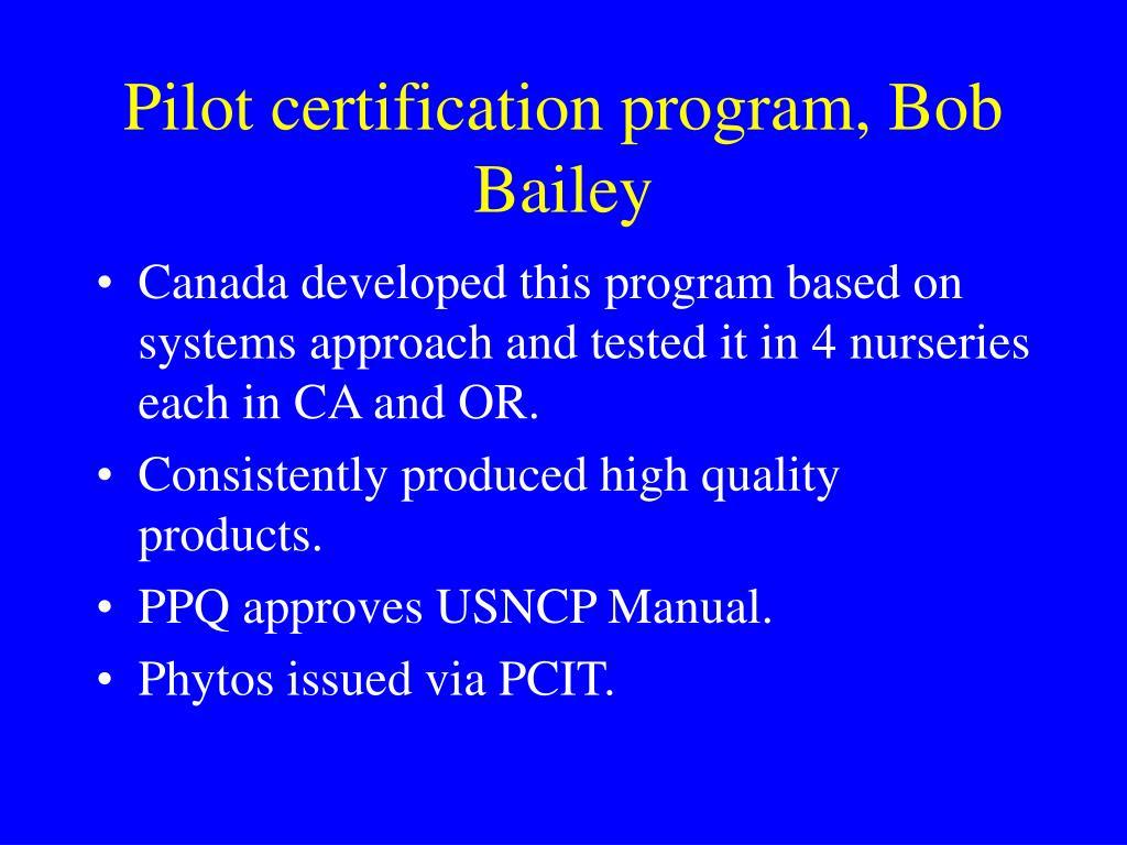 Pilot certification program, Bob Bailey