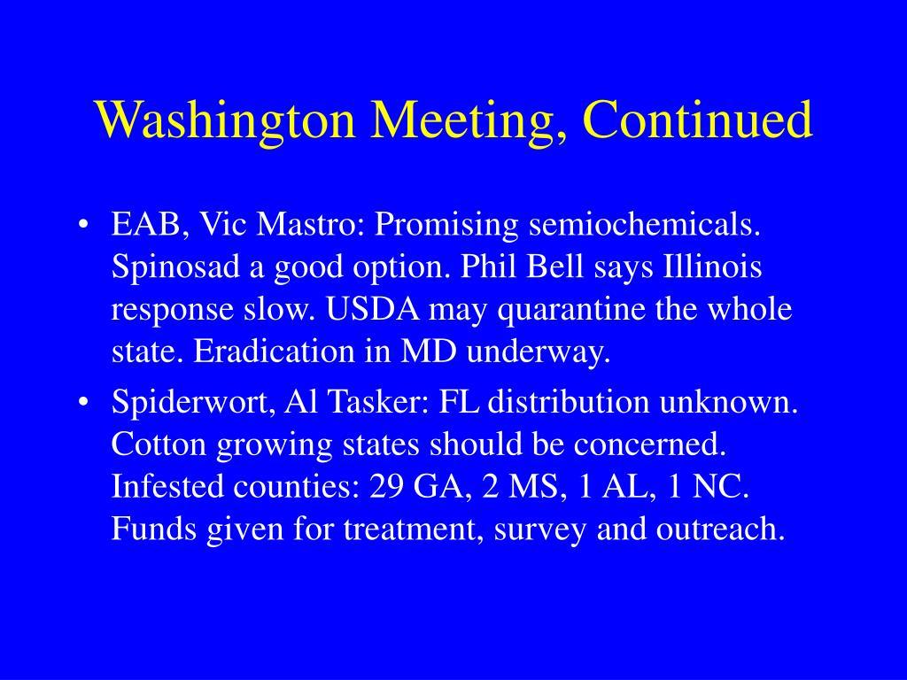 Washington Meeting, Continued