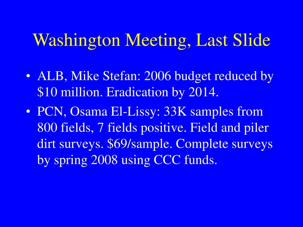 Washington Meeting, Last Slide