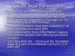 specific legal framework