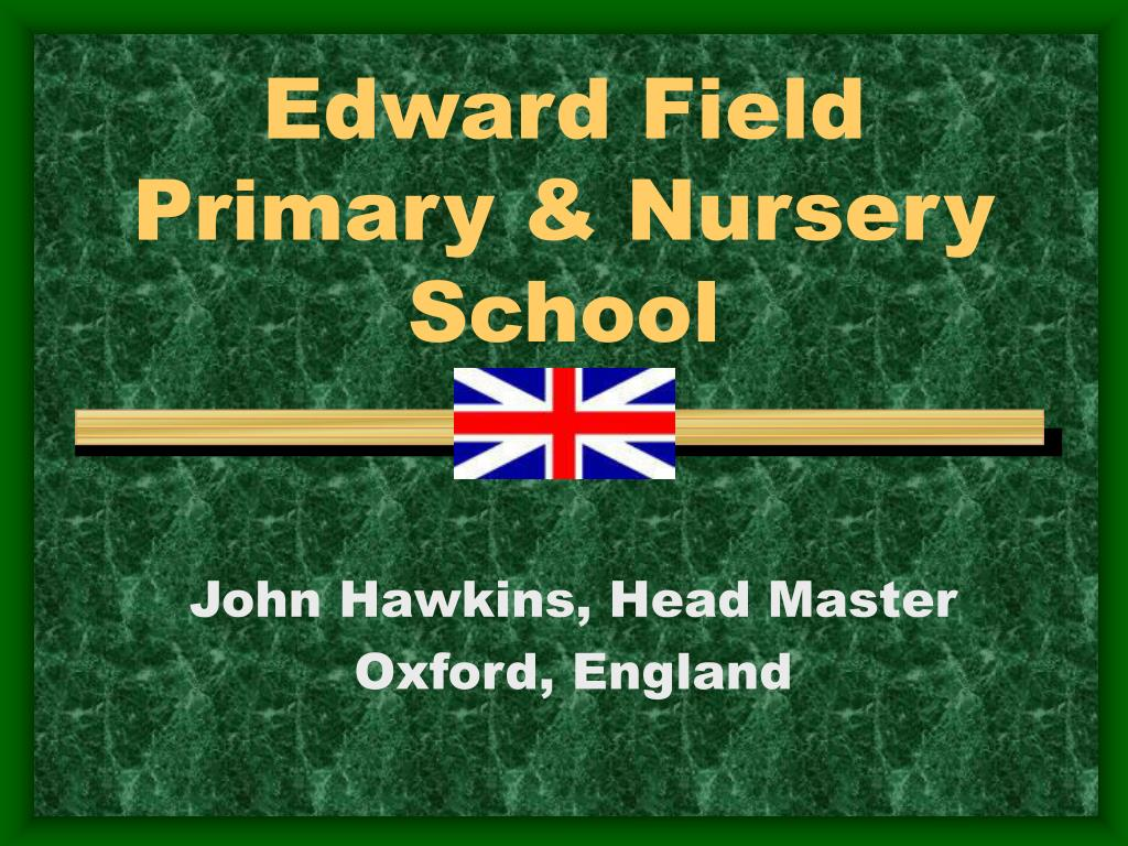 edward field primary nursery school l.