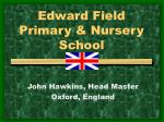 edward field primary nursery school