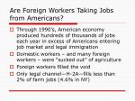 are foreign workers taking jobs from americans