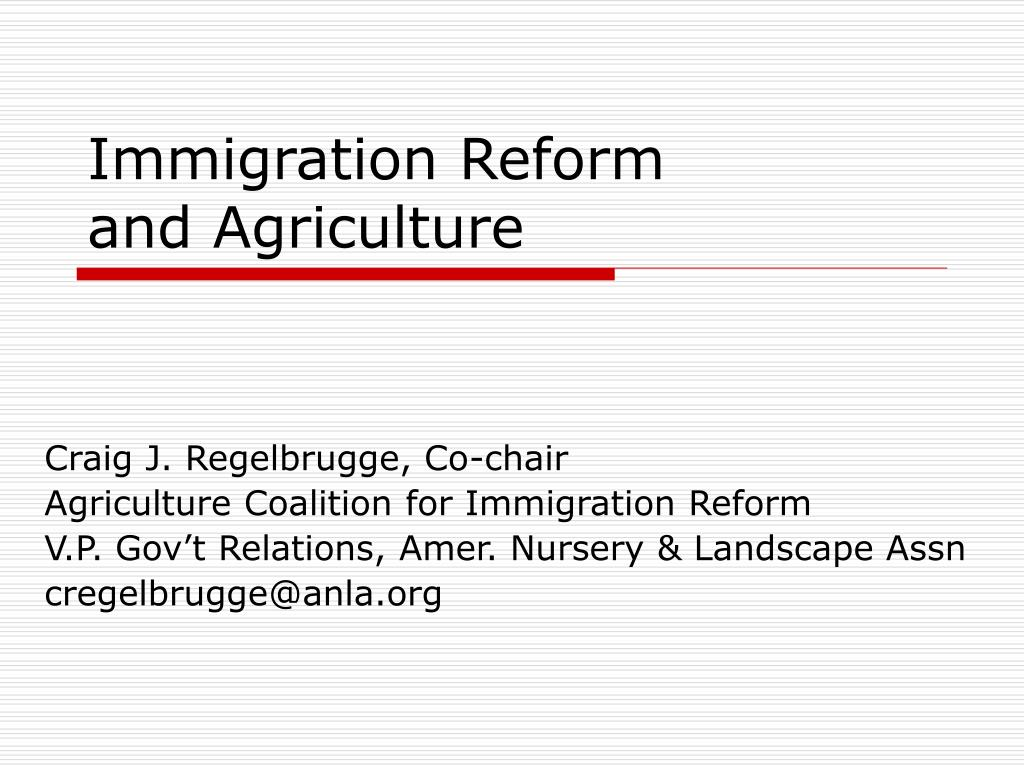immigration reform and agriculture l.