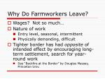 why do farmworkers leave