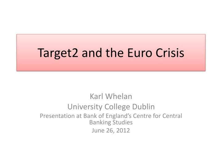 target2 and the euro crisis n.