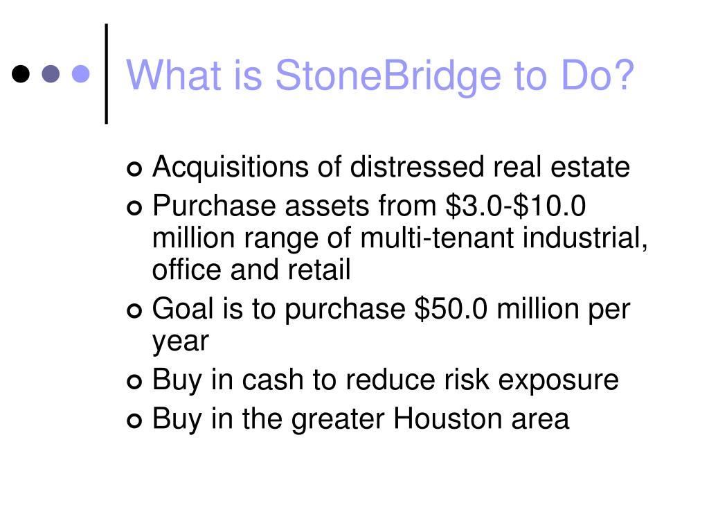 What is StoneBridge to Do?
