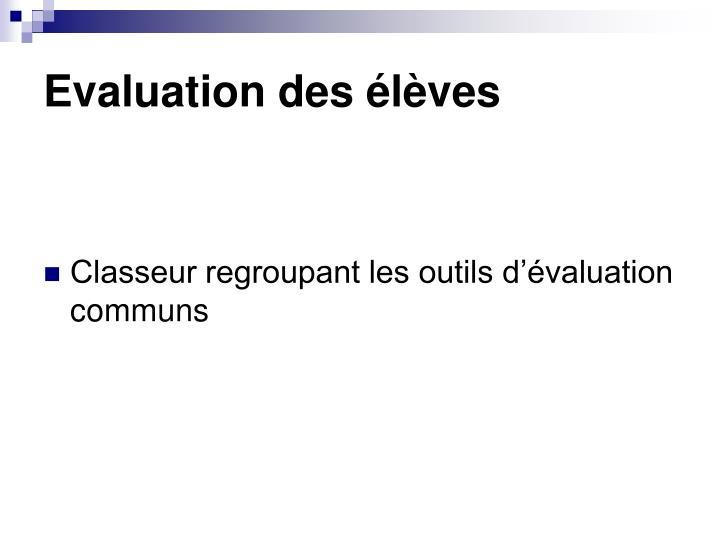 Evaluation des élèves
