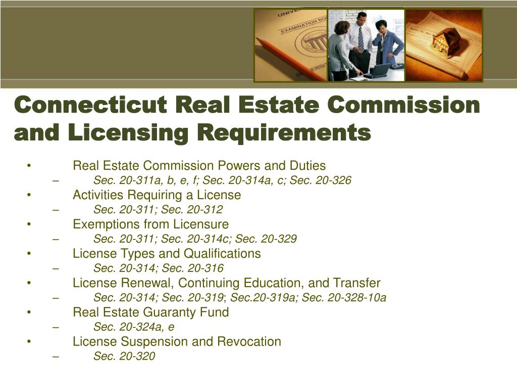 Connecticut Real Estate Commission and Licensing Requirements